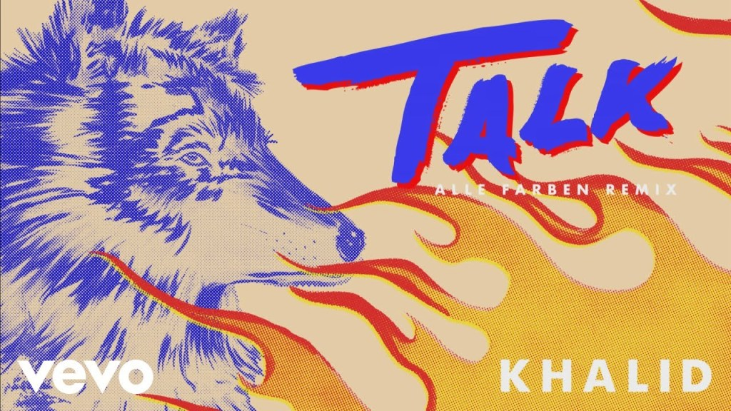 Khalid – Talk (Alle Farben Remix Audio)