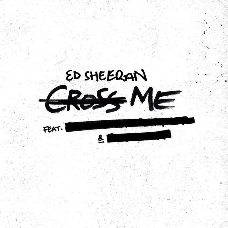 Ed Sheeran Cross Me (feat. Chance the Rapper & PnB Rock) (Audio)