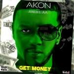 AKON Get Money (Feat. Anuel AA) (Audio)