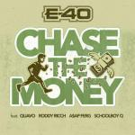 E-40 – Chase The Money ft Quavo, Roddy Ricch