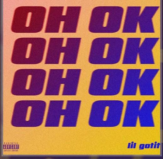 Lil Gotit – Oh Ok (Audio)