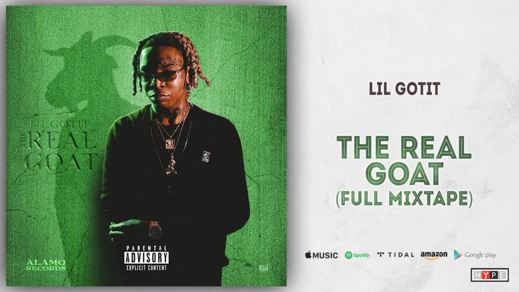 Lil Gotit – The Real Goat (Full Mixtape)
