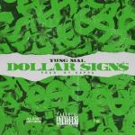 Yung Mal – Dollar Signs