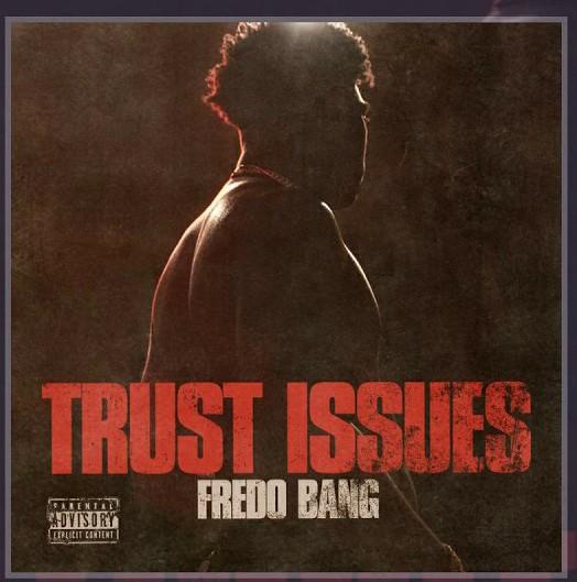 Fredo Bang – Trust Issues (Audio)