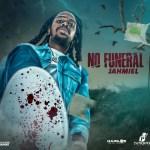 Jahmiel No Funeral