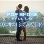 POP SMOKE MOOD SWINGS Video