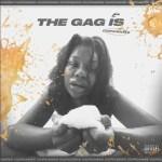CupcakKe – The Gag Is