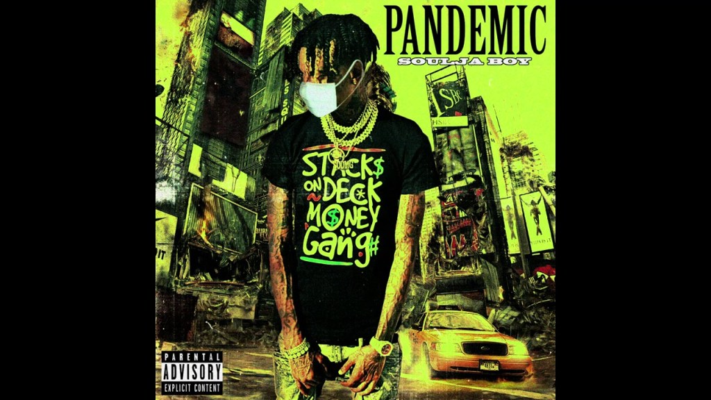 Soulja Boy Pandemic