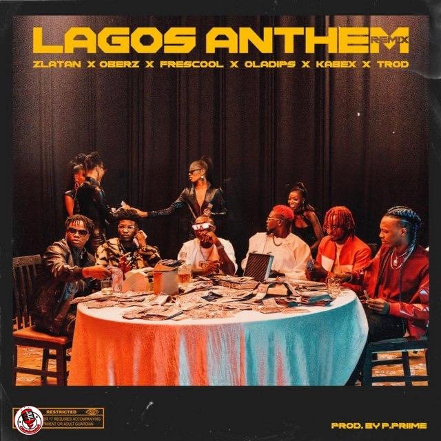 Zlatan – Lagos Anthem (Remix)