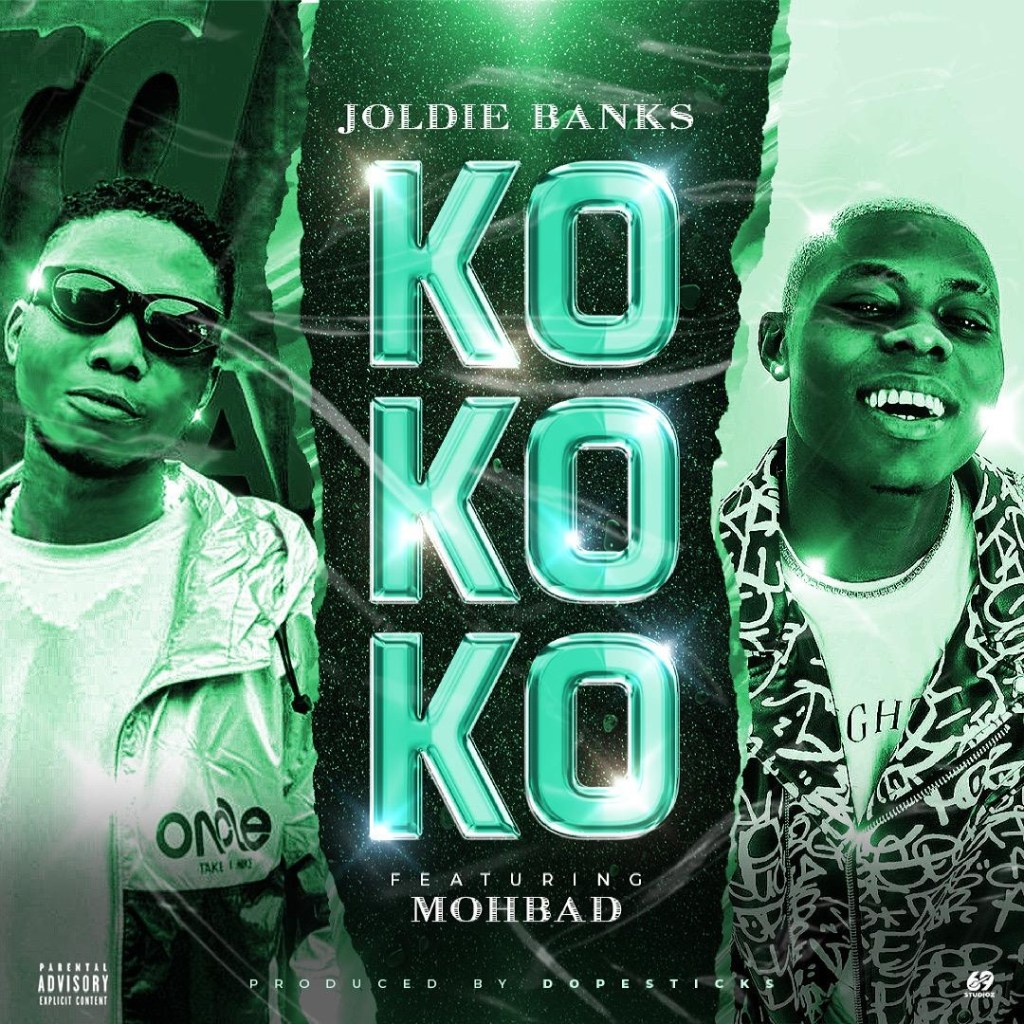 Joldie Banks ft. Mohbad – Kokoko