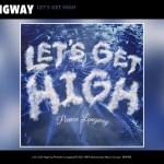 Peewee Longway - Let's Get High