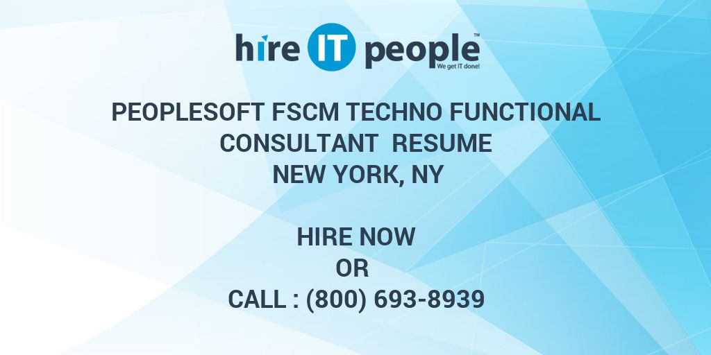 Peoplesoft FSCM Techno Functional Consultant Resume New York NY  Hire IT People  We get IT done
