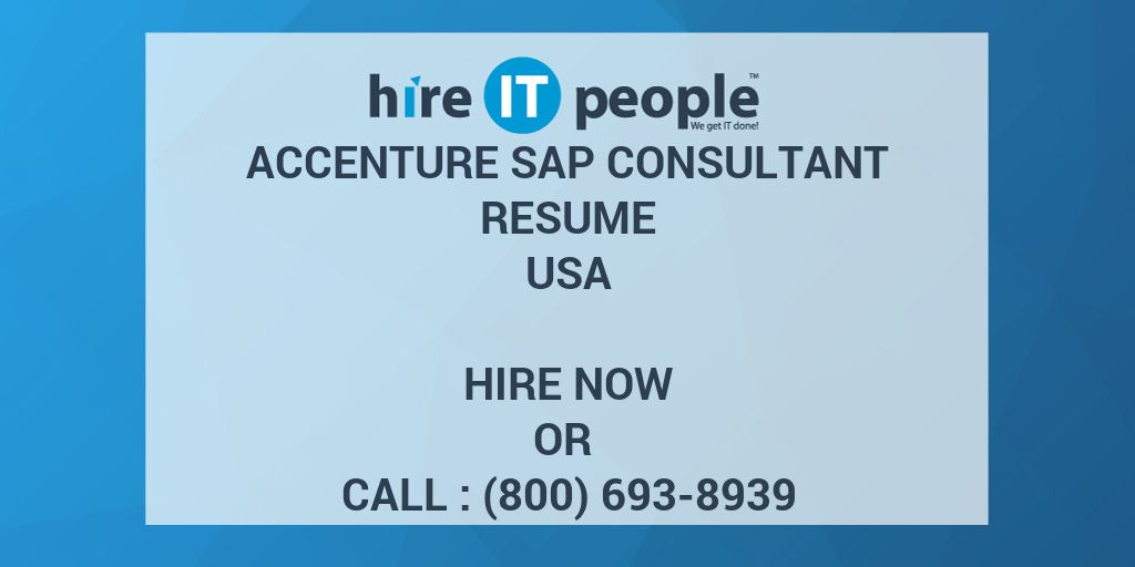 Accenture SAP Consultant Resume  Hire IT People  We get IT done