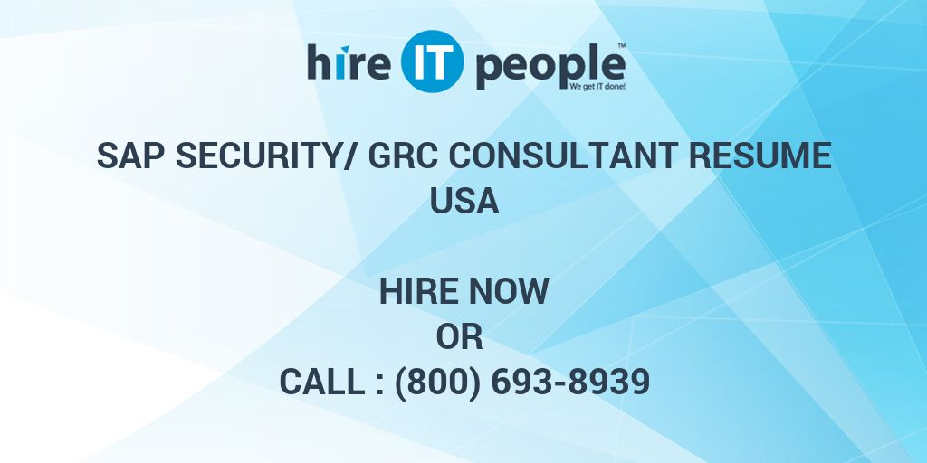 SAP SecurityGRC Consultant Resume  Hire IT People  We get IT done
