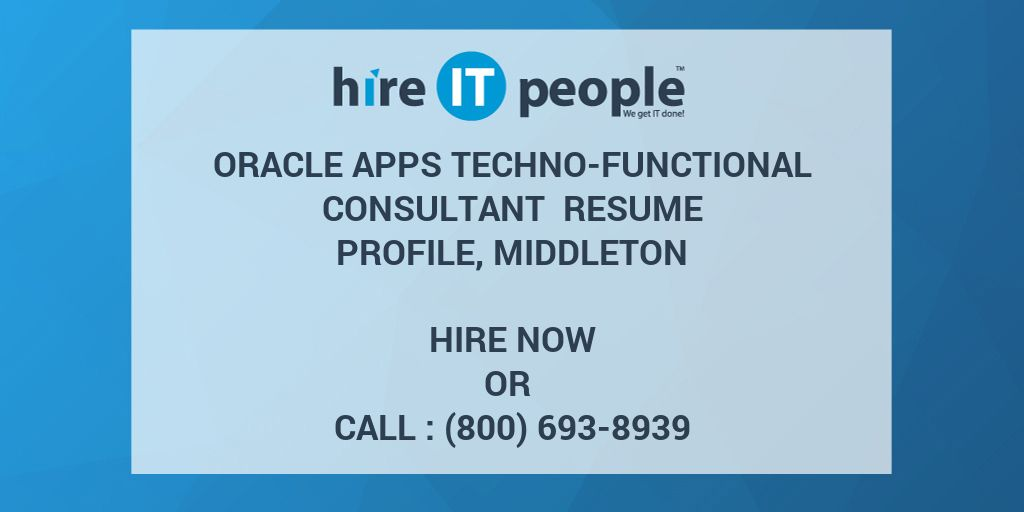 Oracle Apps TechnoFunctional Consultant Resume Profile Middleton  Hire IT People  We get IT done