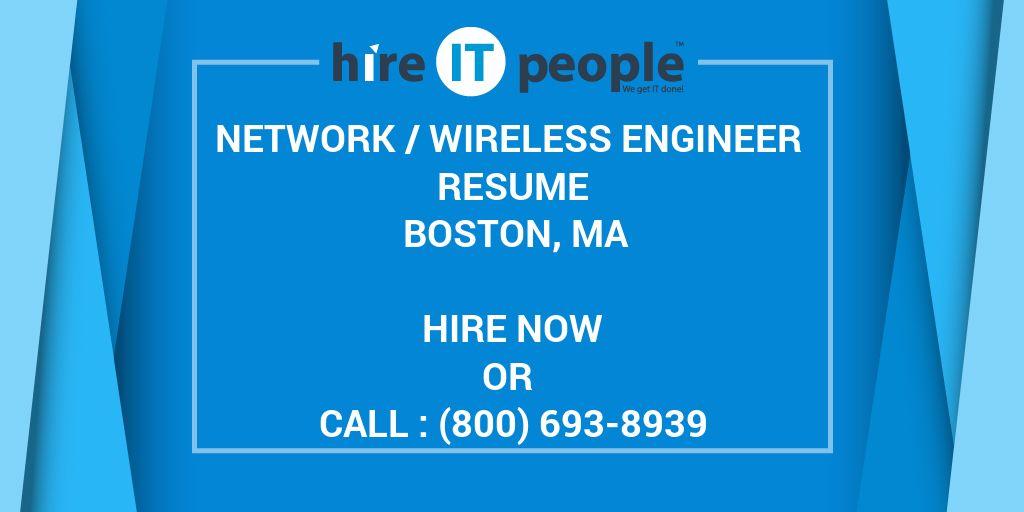 NETWORK WIRELESS ENGINEER Resume Boston MA  Hire IT