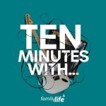 Ten Minutes With