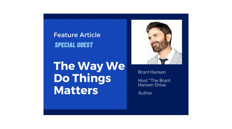 "Brant Hansen ""The Way We Do Things Matters"""