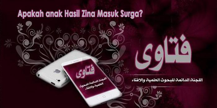 Apakah anak Hasil Zina Masuk Surga?