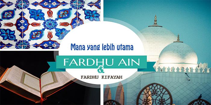 Fardhu 'Ain & Fardhu Kifayah Manakah yang Lebih Utama?