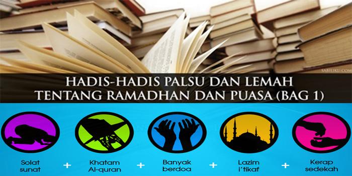 Mewaspadai Hadis Lemah Seputar Puasa dan Ramadhan (Bagian.2)