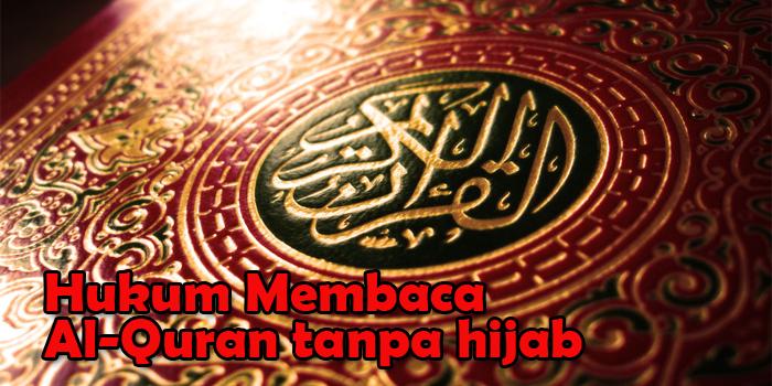 Hukum-Membaca-alQuran-Tanpa-Berhijab.jpg