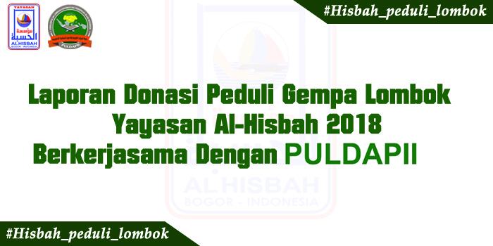 Laporan Donasi Peduli Gempa Lombok – Yayasan Al-Hisbah 2018