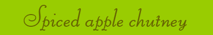 'Spiced apple chutney' blog post banner
