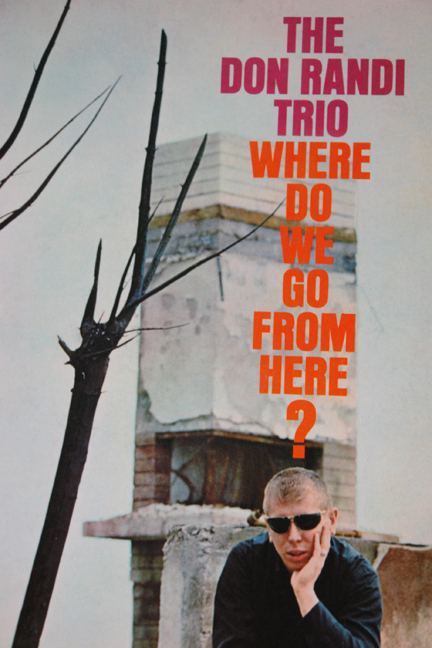 "Don Randi Trio ""Where do we go From Here?"" LP cover"