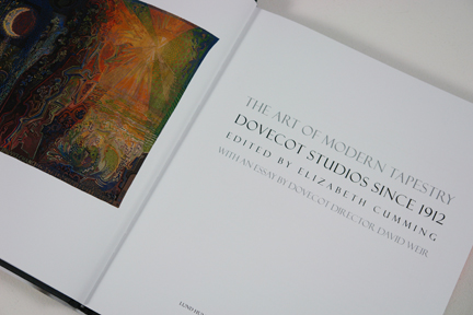 "Front pages of ""The Art of Modern Tapestry: Dovecot Studios since 1912"" by Dr Elizabeth Cumming"