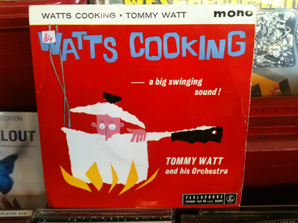 "45 record single sleeve for ""Watts Cooking"" by Tommy Watt & His Orchestra"
