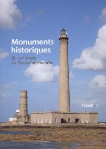 Monuments historiques du XIXe siècle en Basse-Normandie : le livre