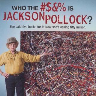 Milionária por Acaso – (Who the #$&% Is Jackson Pollock?)