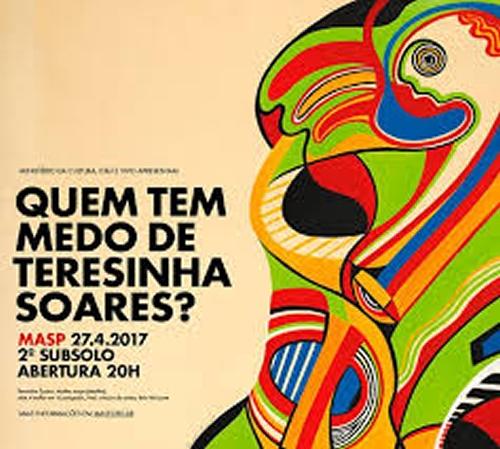 Exposição Quem tem medo de Terezinha Soares?