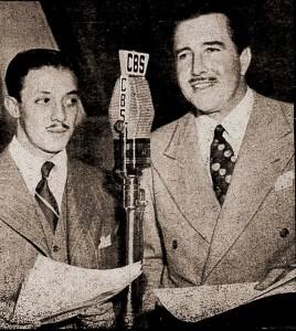 Em 1944, com John Boles na CBS em Nova Iorque