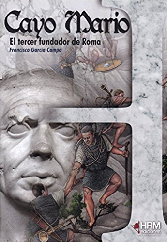Portada de Cayo Mario el tercer fundador de Roma