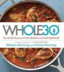 Cover of Whole30|Melissa Hartwig and Dallas Hartwig|Whole30 Day 13