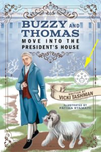 Buzzy and Thomas Move into the President's House with rating seal, book reviews