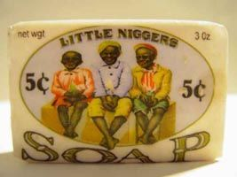 Little Niggers Soap