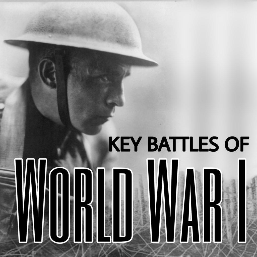 Key Battles Of World War One