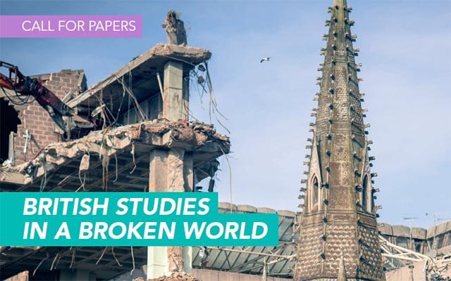 British Studies in a Broken World
