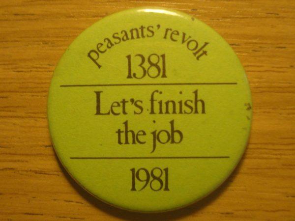 Radical Objects: The Peasants' Revolt Badge