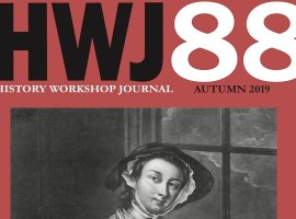 Announcing Issue 88 of History Workshop Journal