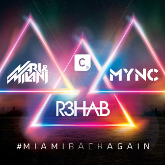 R3hab vs Nari & Miliani vs MYNC - #MIAMIBACKAGAIN