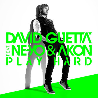 David Guetta feat. Ne-Yo & Akon – Play Hard