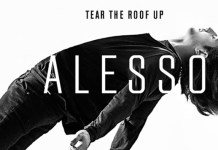 Alesso Tear The Roof Up