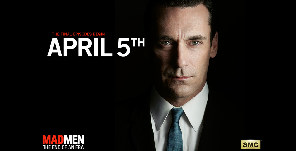 Mad Men - The end of an era - Final Episodes AMC - Jon Hamm - Hit Channel