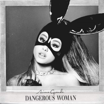 Ariana Grande - Dangerous Woman (album cover 2016) - Hit Channel