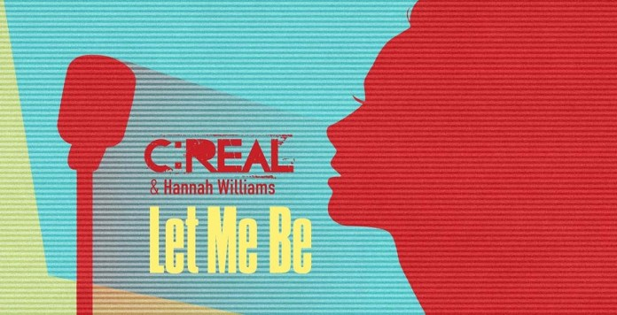 C:Real - Hannah Williams - Let Me Be - Hit Channel