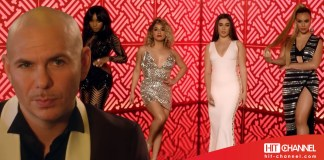 Pitbull - Fifth Harmony - Por Favor (video clip) - Hit Channel
